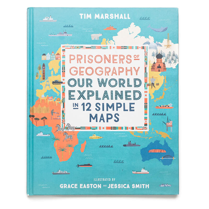 Prisoners Of Geography The World Explained In 12 Simple Maps